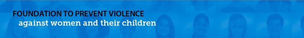 Foundation to Prevent Violence against Women and their Children